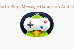 How to Play iMessage Games on Android 2019